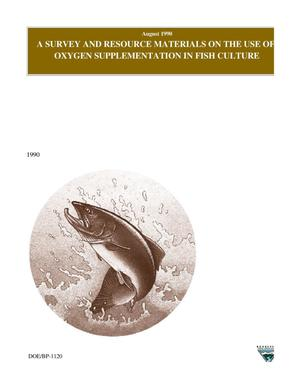 Primary view of object titled 'A Survey and Resource Materials on the Use of Oxygen Supplementation in Fish Culture.'.