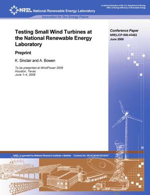 Primary view of object titled 'Testing Small Wind Turbines at the National Renewable Energy Laboratory: Preprint'.