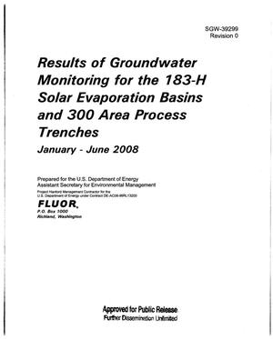 Primary view of object titled 'RESULTS OF GROUNDWATER MONITORING FOR THE 183-H SOLAR EVAPORATION BASINS AND 300 AREA PROCESS TRENCHES JANUARY THRU JUNE 2008'.