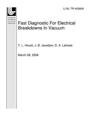 Primary view of object titled 'Fast Diagnostic For Electrical Breakdowns In Vacuum'.