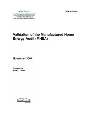 Primary view of object titled 'Validation of the Manufactured Home Energy Audit (MHEA)'.
