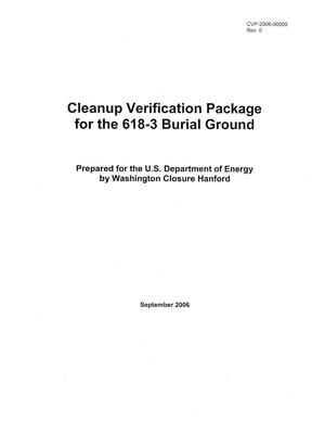 Primary view of object titled 'Cleanup Verification Package for the 618-3 Burial Ground'.
