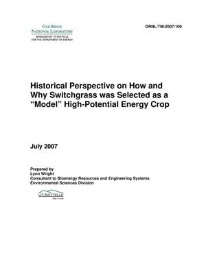 "Primary view of object titled 'Historical Perspective on How and Why Switchgrass was Selected as a ""Model"" High-Potential Energy Crop'."