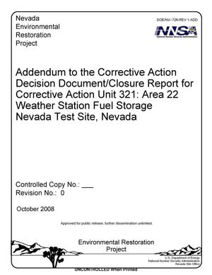 Primary view of object titled 'Addendum to the Corrective Action Decision Document/Closure Report for Corrective Action Unit 321: Area 22 Weather Station Fuel Storage Nevada Test Site, Nevada, Revision 0'.