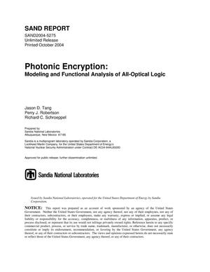 Primary view of object titled 'Photonic encryption : modeling and functional analysis of all optical logic.'.