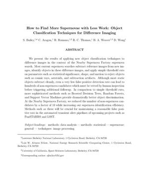 Primary view of object titled 'How to Find More Supernovae with Less Work: Object ClassificationTechniques for Difference Imaging'.