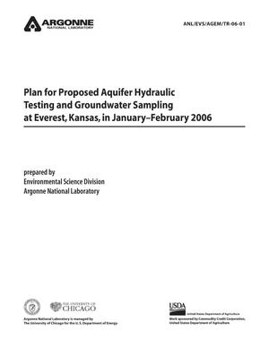 Primary view of object titled 'Plan for proposed aquifer hydraulic testing and groundwater sampling at Everest, Kansas, in January-February 2006.'.