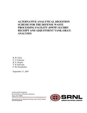 Primary view of object titled 'ALTERNATIVE ANALYTICAL DIGESTION SCHEME FOR THE DEFENSE WASTE PROCESSING FACILITY (DWPF) SLURRY RECEIPT AND ADJUSTMENT TANK (SRAT) ANALYSES'.