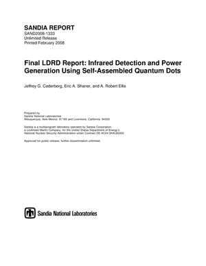 Primary view of object titled 'Final LDRD report : infrared detection and power generation using self-assembled quantum dots.'.
