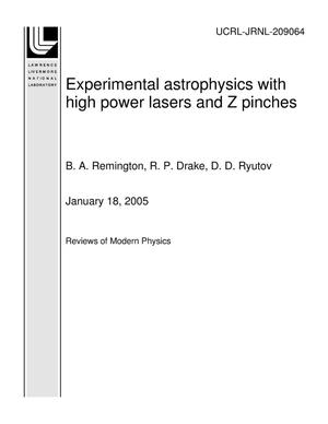 Primary view of object titled 'Experimental astrophysics with high power lasers and Z pinches'.