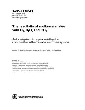 Primary view of object titled 'The reactivity of sodium alanates with O[2], H[2]O, and CO[2] : an investigation of complex metal hydride contamination in the context of automotive systems.'.