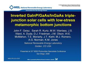 Primary view of object titled 'Inverted GaInP/GaAs/InGaAs Triple-Junction Solar Cells with Low-Stress Metamorphic Bottom Junctions (Presentation)'.