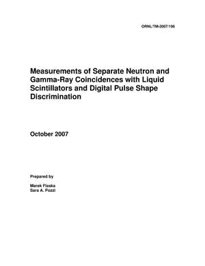 Primary view of object titled 'Measurements of Separate Neutron and Gamma-Ray Coincidences with Liquid Scintillators and Digital PSD Technique'.