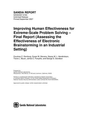 Primary view of object titled 'Improving human effectiveness for extreme-scale problem solving : final report (assessing the effectiveness of electronic brainstorming in an industrial setting).'.