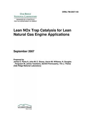 Primary view of object titled 'Lean NOx Trap Catalysis for Lean Natural Gas Engine Applications'.
