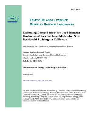 Primary view of object titled 'Estimating Demand Response Load Impacts: Evaluation of BaselineLoad Models for Non-Residential Buildings in California'.