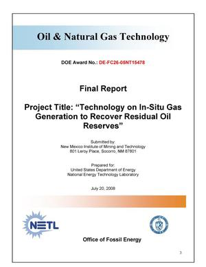 Primary view of object titled 'Technology on In-Situ Gas Generation to Recover Residual Oil Reserves'.