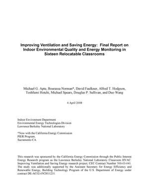 Primary view of object titled 'Improving Ventilation and Saving Energy: Final Report on Indoor Environmental Quality and Energy Monitoring in Sixteen Relocatable Classrooms'.