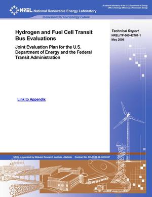Primary view of object titled 'Hydrogen and Fuel Cell Transit Bus Evaluations: Joint Evaluation Plan for the U.S. Department of Energy and the Federal Transit Administration (Report and Appendix)'.