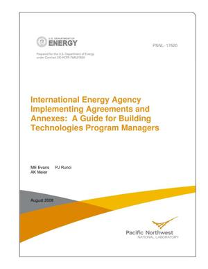 Primary view of object titled 'International Energy Agency Implementing Agreements and Annexes: A Guide for Building Technologies Program Managers'.