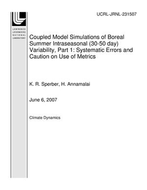 Primary view of object titled 'Coupled Model Simulations of Boreal Summer Intraseasonal (30-50 day) Variability, Part 1: Systematic Errors and Caution on Use of Metrics'.