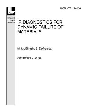 Primary view of object titled 'IR DIAGNOSTICS FOR DYNAMIC FAILURE OF MATERIALS'.