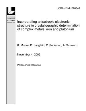 Primary view of object titled 'Incorporating anisotropic electronic structure in crystallographic determination of complex metals: iron and plutonium'.