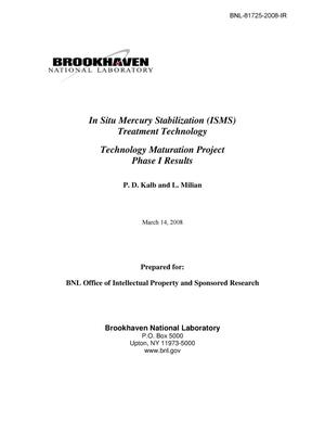Primary view of object titled 'In Situ Mercury Stabilization (ISMS) Treatment: Technology Maturation Project Phase I Status Report'.