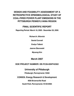 Primary view of object titled 'Design and Feasibility Assessment of a Retrospective Epidemiological Study of Coal-Fired Power Plant Emissions in the Pittsburgh Pennsylvania Region'.