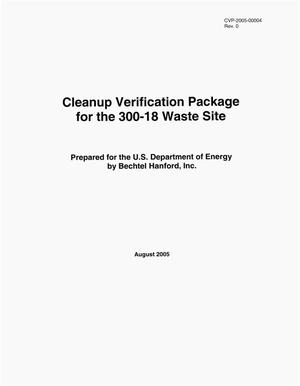 Primary view of object titled 'Cleanup Verification Package for the 300-18 Waste Site'.