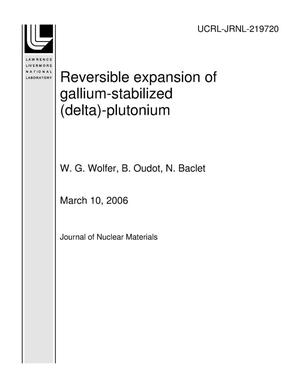 Primary view of object titled 'Reversible expansion of gallium-stabilized (delta)-plutonium'.