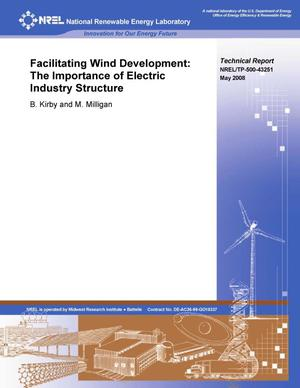 Primary view of object titled 'Facilitating Wind Development: The Importance of Electric Industry Structure'.