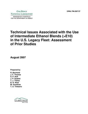 Primary view of object titled 'Technical Issues Associated With the Use of Intermediate Ethanol Blends (>E10) in the U.S. Legacy Fleet'.