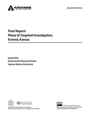 Primary view of object titled 'Final report : Phase III targeted investigation, Everest, Kansas.'.