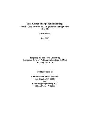 Primary view of object titled 'Data Center Energy Benchmarking: Part 3 - Case Study on an ITEquipment-testing Center (No. 20)'.