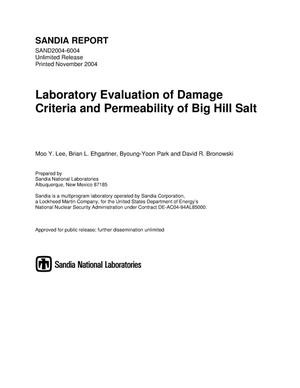 Primary view of object titled 'Laboratory evaluation of damage criteria and permeability of Big Hill salt.'.