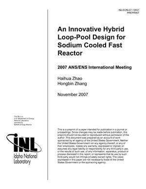 Primary view of object titled 'An Innovative Hybrid Loop-Pool Design for Sodium Cooled Fast Reactor'.