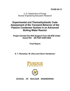 Primary view of object titled 'Experimental and Thermalhydraulic Code Assessment of the Transient Behavior of the Passive Condenser System in an Advanced Boiling Water Reactor'.