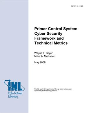 Primary view of object titled 'Primer Control System Cyber Security Framework and Technical Metrics'.