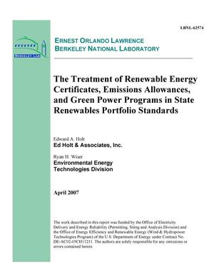 Primary view of object titled 'The Treatment of Renewable Energy Certificates, EmissionsAllowances, and Green Power Programs in State Renewables PortfolioStandards'.