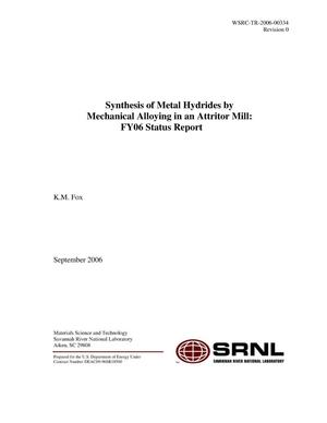 Primary view of object titled 'SYNTHESIS OF METAL HYDRIDES BY MECHANICAL ALLOYING IN AN ATTRITOR MILL: FY06 STATUS REPORT'.
