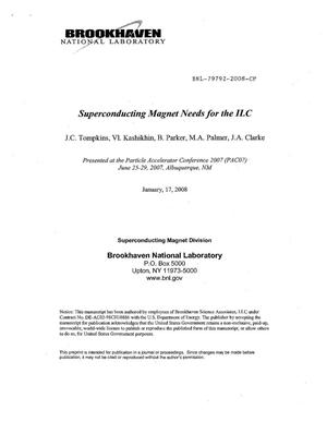 Primary view of object titled 'SUPERCONDUCTING MAGNET NEEDS FOR THE ILC.'.