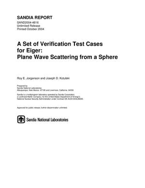 Primary view of object titled 'A set of verification test cases for Eiger : plane wave scattering from a sphere.'.
