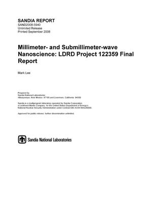 Primary view of object titled 'Millimeter- and submillimeter-wave nanoscience : LDRD project 122359 final report.'.