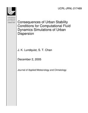 Primary view of object titled 'Consequences of Urban Stability Conditions for Computational Fluid Dynamics Simulations of Urban Dispersion'.