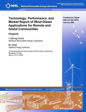 Primary view of object titled 'Technology, Performance, and Market Report of Wind-Diesel Applications for Remote and Island Communities: Preprint'.