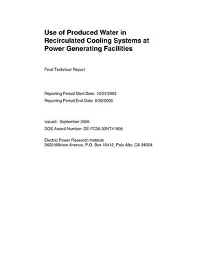 Primary view of object titled 'Use of Produced Water in Recirculated Cooling Systems at Power Generating Facilities'.