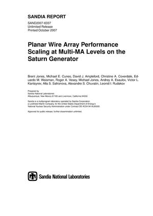 Primary view of object titled 'Planar wire array performance scaling at multi-MA levels on the Saturn generator.'.
