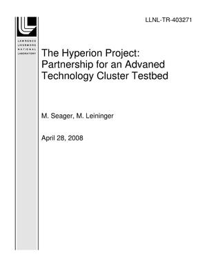 Primary view of object titled 'The Hyperion Project: Partnership for an Advaned Technology Cluster Testbed'.