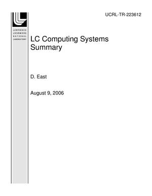 Primary view of object titled 'LC Computing Systems Summary'.